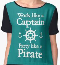 Work Like A Captain Party Like A Pirate Chiffon Top