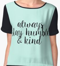 Always Stay Humble and Kind Women's Chiffon Top