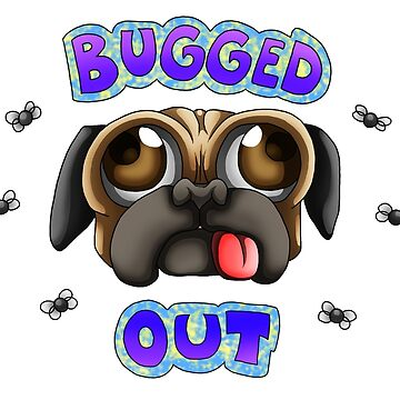 Bugger Lee - BUGGED OUT by PenScalesDesign
