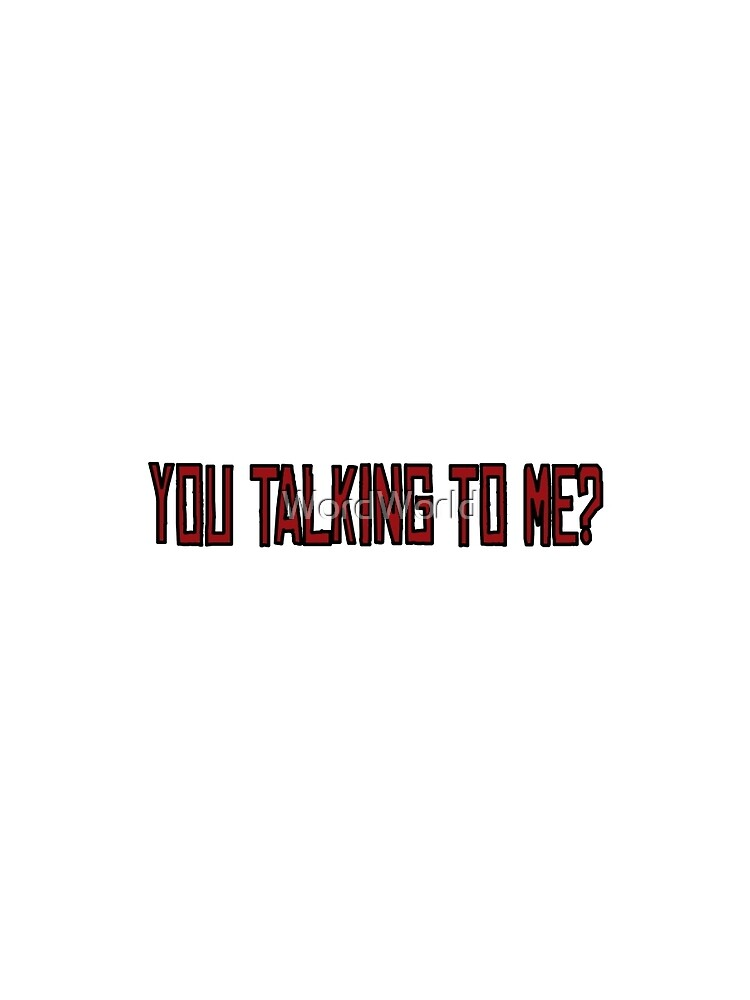 You Talking To Me Taxi Driver Movie Quotes New York Graphic T