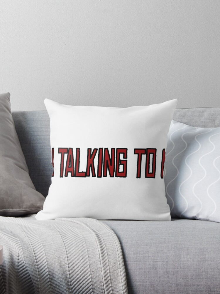 You Talking To Me Taxi Driver Movie Quotes New York Throw Pillows