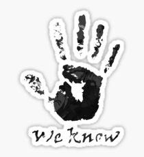 We Know - Dark Brotherhood Sticker