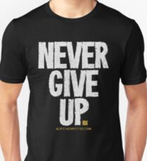Never Give Up T-shirts & Homewares Unisex T-Shirt