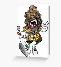Loud pack Greeting Card