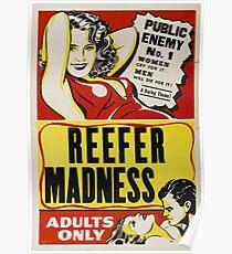 Reefer Madness - Marijuana campaign Poster