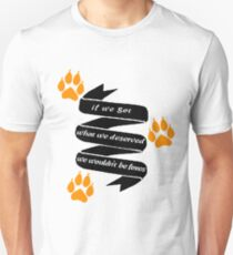 """The Foxhole Court – """"What We Deserved"""" Unisex T-Shirt"""