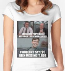 """Not really """"MISSING"""" it, Bob... Women's Fitted Scoop T-Shirt"""