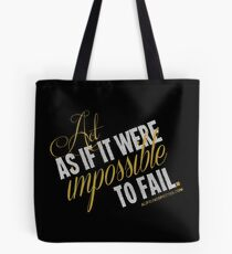 Impossible To Fail Quote T-shirts & Homewares Tote Bag