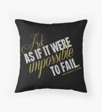 Impossible To Fail Quote T-shirts & Homewares Throw Pillow
