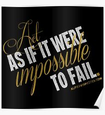 Impossible To Fail Quote T-shirts & Homewares Poster