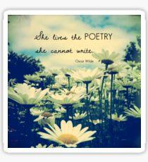 Poetic Life Sticker