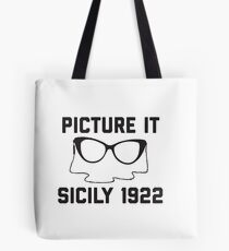 Picture It Sicily 1922 Tote Bag
