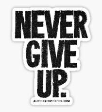 Never Give Up Black Text T-shirts & Homewares Sticker