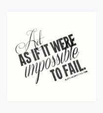 Impossible To Fail Black Text Quote T-shirts & Homewares Art Print