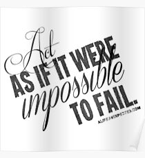 Impossible To Fail Black Text Quote T-shirts & Homewares Poster