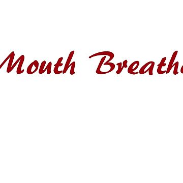 """'Mouth Breather""""-Stranger Things by AudrieB"""