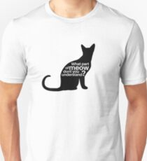 What part of meow dont you understand? T-Shirt