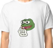 Feels good man           - pepe Classic T-Shirt