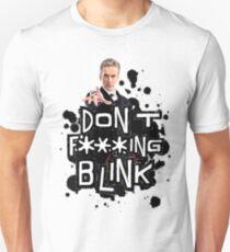 don't effing blink T-Shirt