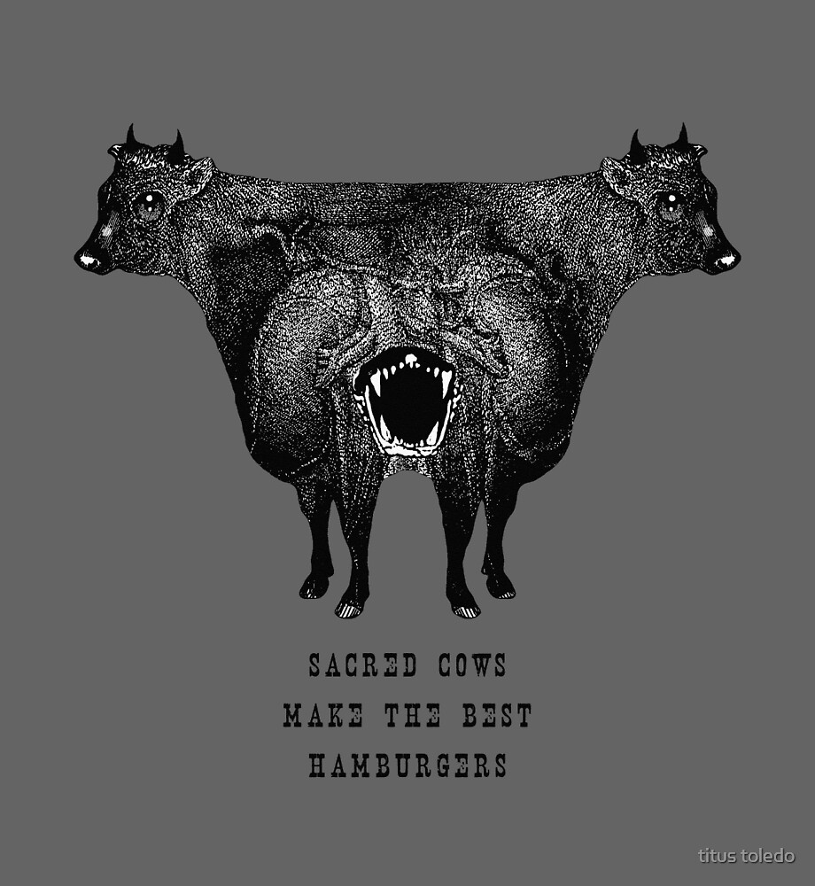 sacred cows make the best hamburgers by titus toledo