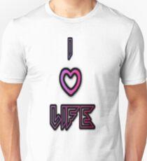 I love Life T-Shirt