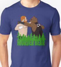 muder bear 4 Unisex T-Shirt