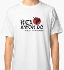 Rex Kwon Do - Bow to your sensei Classic T-Shirt
