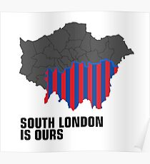 South London is ours CPFC Poster