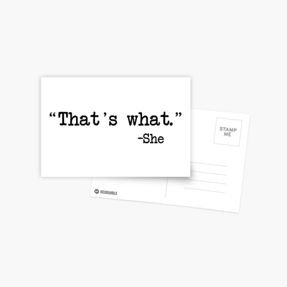 Eso es lo que ella dijo Postal