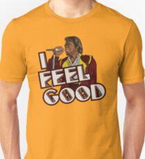 I Feel Good! T-Shirt