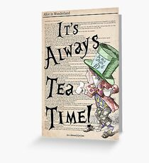Mad Hatter - Always Tea Time Print / Alice in Wonderland Greeting Card