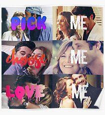 Merder design- Pick me Choose Me Love me Poster