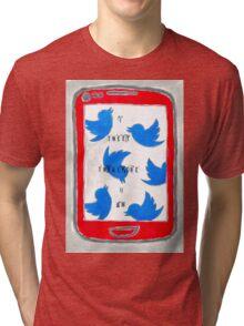 I Tweet Therefore I Am Tri-blend T-Shirt