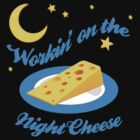 Night Cheese by Jeff Clark