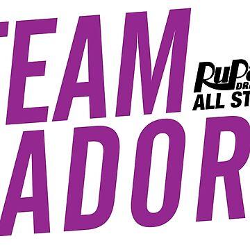 Team Adore - RuPaul's Drag Race All Stars 2 by ieuanothomas22