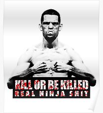 Nate Diaz - Kill or be Killed Poster