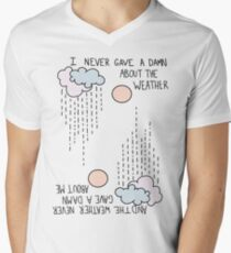 I Never Gave A Damn About The Weather... Men's V-Neck T-Shirt