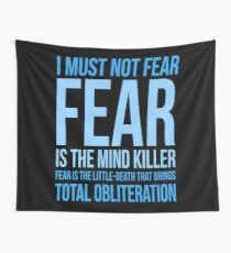 Litany Against Fear (short) Wall Tapestry