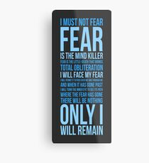 Litany Against Fear (long) Metal Print