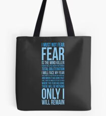 Litany Against Fear (long) Tote Bag