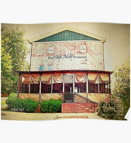 """""""The Old Mill Restaurant""""... prints and products Poster"""