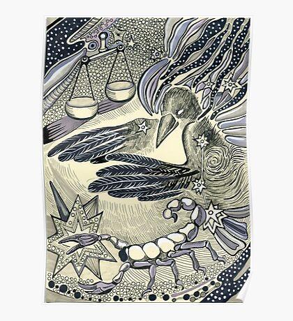 Raven, libra and a scorpio. Poster