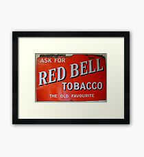 Old red enamelled Billboard Red Bell Tobacco Advertisement Framed Print
