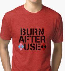 BURN AFTER USE Tri-blend T-Shirt