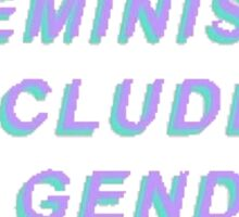 Feminism Includes All Genders Sticker