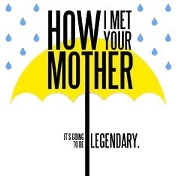 How I Met Your Mother by caroowens