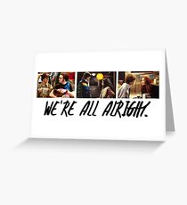 That 70's Show: We're All Alright Greeting Card