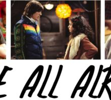 That 70's Show: We're All Alright Sticker