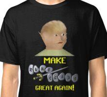 Make Runescape Great Again! Classic T-Shirt
