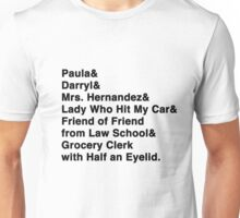 I Have Friends Unisex T-Shirt